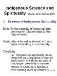 Indigenous Science and Spirituality (Cajete, Native Science, 2000) PowerPoint PPT Presentation