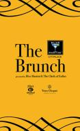 The Brunch Presented by Blue Martini & the Chefs of Enflux PowerPoint PPT Presentation
