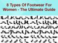 8 Types Of Footwear For Women - The Ultimate Guide