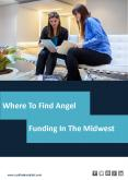 Where To Find Angel Funding In The Midwest PowerPoint PPT Presentation