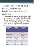 TENSES: PAST SIMPLE and PAST CONTINUOUS Pro PowerPoint PPT Presentation