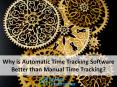 Why is Automatic Time Tracking Software Better than Manual Time Tracking? PowerPoint PPT Presentation