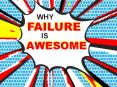 Why FAILURE is AWESOME! PowerPoint PPT Presentation