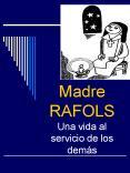 Madre     RAFOLS Una vida al servicio de los dem PowerPoint PPT Presentation