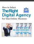 HOW TO SELECT THE RIGHT DIGITAL AGENCY (1) PowerPoint PPT Presentation