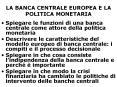LA BANCA CENTRALE EUROPEA E LA POLITICA MONETARIA PowerPoint PPT Presentation