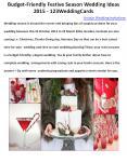 Budget-Friendly Festive Season Wedding Ideas 2015 - 123WeddingCards PowerPoint PPT Presentation