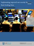 Implementing improved user security for Stock broking firms PowerPoint PPT Presentation