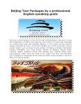 Beijing Tour Packages by a Professional English-Speaking Guide PowerPoint PPT Presentation