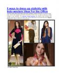 5 ways to dress up stylishly with Indo-western Wear For the Office PowerPoint PPT Presentation