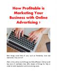 How Profitable is Marketing Your Business with Online Advertising ? PowerPoint PPT Presentation