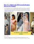 How TV's Bahu Look Off-Screen In Designer Dresses For Women? PowerPoint PPT Presentation