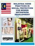 MALAYSIA: GOOD PRACTICES IN SOCIAL PROTECTION FOR WOMEN ENTERPRISE DEVELOPMENT PowerPoint PPT Presentation