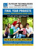 ECE,EEE Final Year Projects 2016-17 Latest updated list  Signal Processing IEEE Projects for Engineering Students (BE/BTech & ME/MTech) PowerPoint PPT Presentation