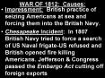 WAR OF 1812: Causes: PowerPoint PPT Presentation