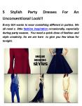 5 stylish party dresses for an unconventional look PowerPoint PPT Presentation