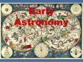 Early Astronomy PowerPoint PPT Presentation