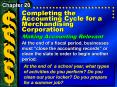 Completing the Accounting Cycle for a Merchandising Corporation PowerPoint PPT Presentation
