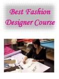 Best Fashion Designer Course PowerPoint PPT Presentation