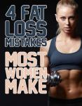 4 Fat loss mistakes most women make PowerPoint PPT Presentation