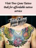 Visit Two Guns Tattoo Bali for affordable tattoo service PowerPoint PPT Presentation
