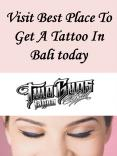 Visit Best Place To Get A Tattoo In Bali today PowerPoint PPT Presentation