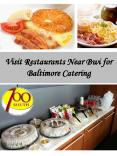 Visit Restaurants Near Bwi for Baltimore Catering PowerPoint PPT Presentation