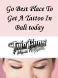 Go Best Place To Get A Tattoo In Bali today PowerPoint PPT Presentation