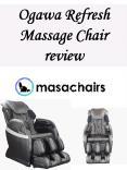 Ogawa Refresh Massage Chair review PowerPoint PPT Presentation