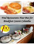 Find Restaurants Near Bwi for Breakfast Caterer Columbia PowerPoint PPT Presentation