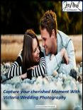 Capture your cherished Moment With Victoria Wedding Photography PowerPoint PPT Presentation