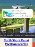 North Shore Kauai Vacation Rentals PowerPoint PPT Presentation