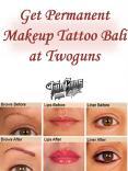Get Permanent Makeup Tattoo Bali at Twoguns PowerPoint PPT Presentation