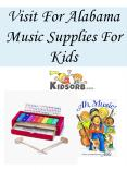Visit For Alabama Music Supplies For Kids PowerPoint PPT Presentation