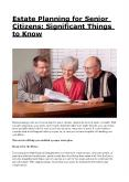Estate Planning for Senior Citizens: Significant Things to Know PowerPoint PPT Presentation