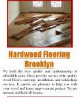 Wood flooring brooklyn PowerPoint PPT Presentation