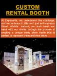 Custom Rental Booth PowerPoint PPT Presentation