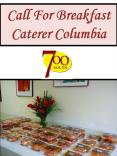 Call For Breakfast Caterer Columbia PowerPoint PPT Presentation
