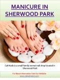 Manicure Pedicure Sherwood Park PowerPoint PPT Presentation