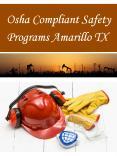 Osha Compliant Safety Programs Amarillo TX PowerPoint PPT Presentation