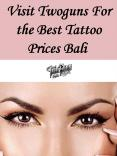 Visit Twoguns For the Best Tattoo Prices Bali PowerPoint PPT Presentation