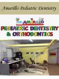 Amarillo Pediatric Dentistry PowerPoint PPT Presentation