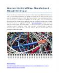 How Are Electrical Wires Manufactured? Miracle Electronics PowerPoint PPT Presentation