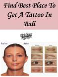 Find Best Place To Get A Tattoo In Bali PowerPoint PPT Presentation