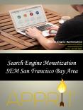 Search Engine Monetization SEM San Francisco Bay Area PowerPoint PPT Presentation