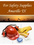For Safety Supplies Amarillo TX PowerPoint PPT Presentation