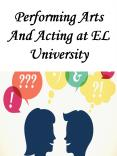 Performing Arts And Acting at EL University PowerPoint PPT Presentation