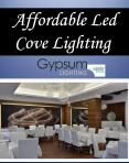 Affordable Led Cove Lighting PowerPoint PPT Presentation
