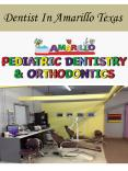 Dentist In Amarillo Texas PowerPoint PPT Presentation