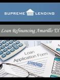 Refinancing in Amarillo, TX PowerPoint PPT Presentation